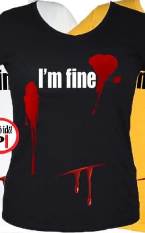 vicces póló I'm fine női